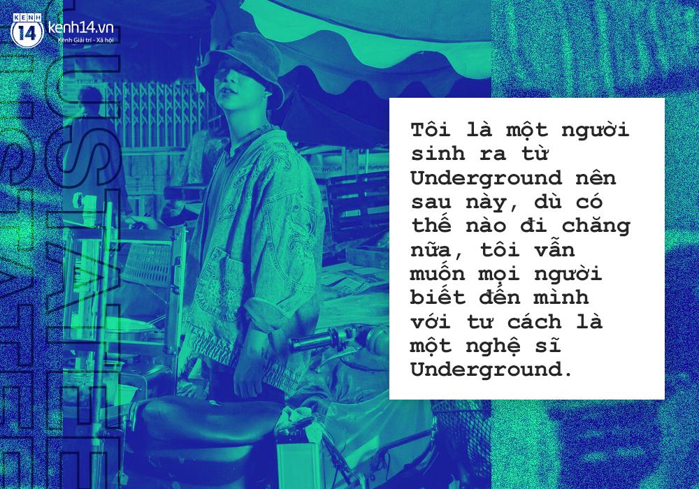 JustaTee: Dù có nổi thế nào, tôi vẫn muốn mọi người gọi mình là một nghệ sĩ Underground - Ảnh 7.