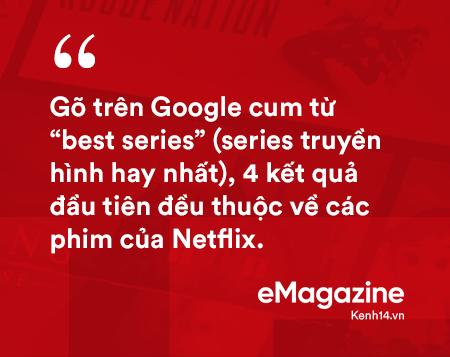 Netflix – Từ chiếc vé phạt 40$ tới đế chế truyền hình trực tuyến 152 tỷ USD - Ảnh 11.