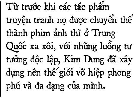 Di sản đồ sộ của Kim Dung: Chương hồi bất tận và những cuộc hành trình đi tìm chân - thiện - mỹ - Ảnh 5.