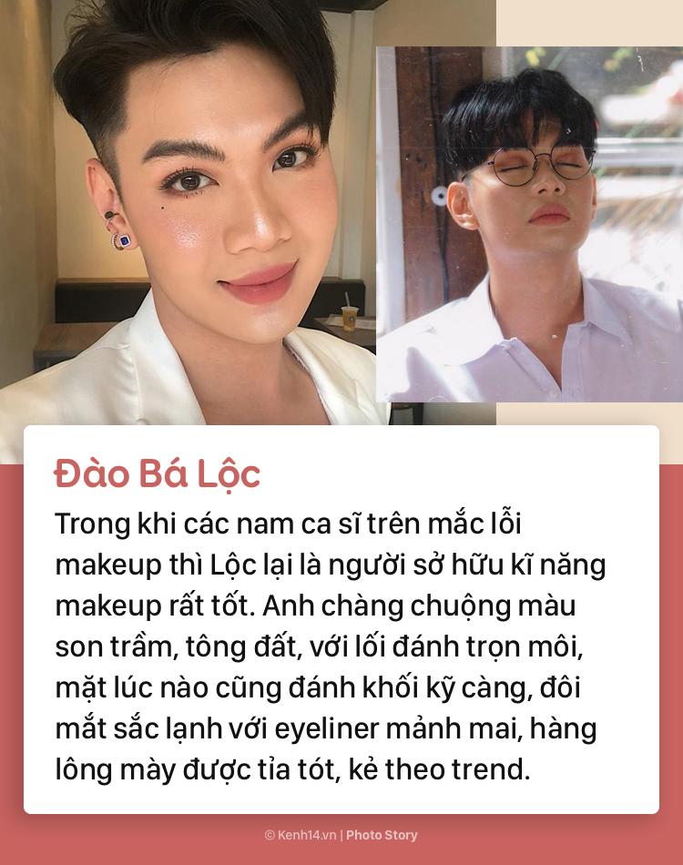 Điểm qua những sao nam Việt chăm chỉ makeup đậm hơn cả các chị em phụ nữ - Ảnh 9.