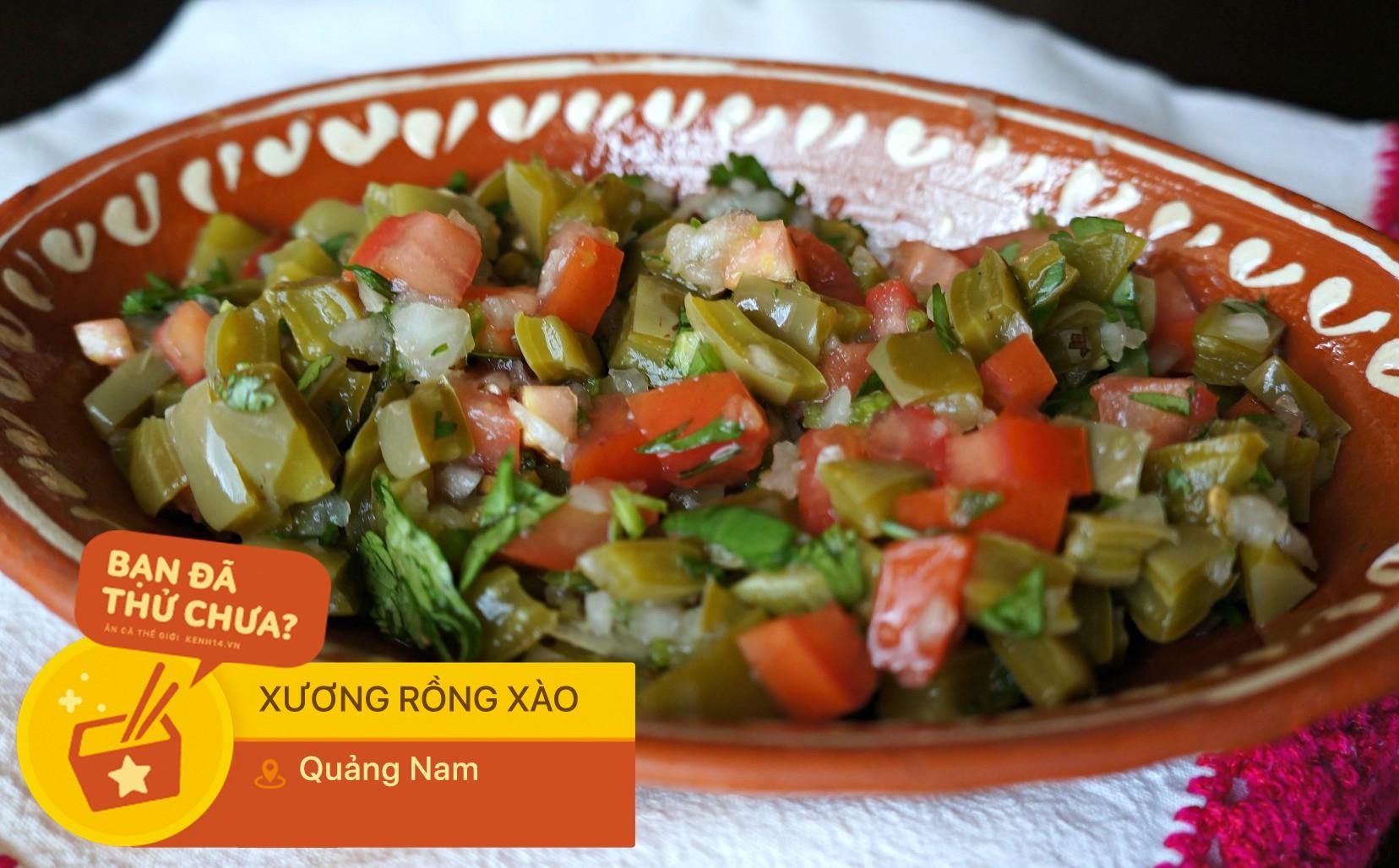 Ai mà tin được cây xương rồng lại được chế biến thành vô vàn món ngon ở Quảng Nam như thế này - Ảnh 5.