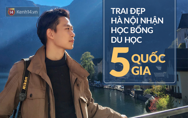 Cậu bạn Hà Nội đẹp trai, giành học bổng du học 5 quốc gia trên thế giới, là thủ khoa đầu vào và tốt nghiệp đại học với số điểm cao nhất - Ảnh 1.