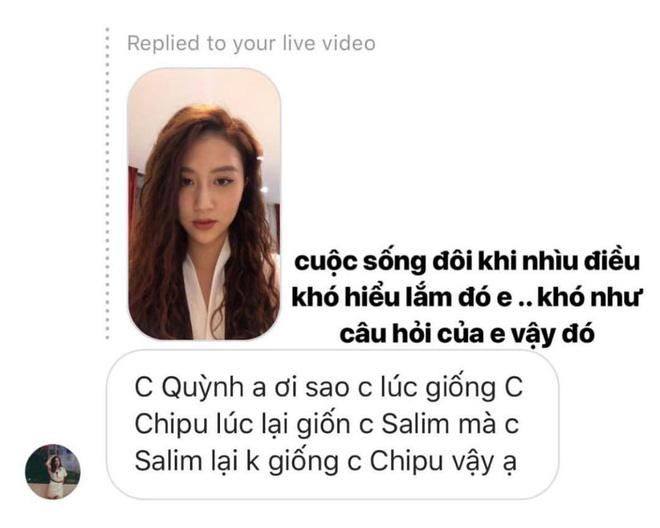 Quỳnh Anh Shyn nói gì khi bị hỏi lúc thì giống Chi Pu, lúc lại giống Salim nhưng Chi Pu và Salim lại không giống nhau? - Ảnh 9.
