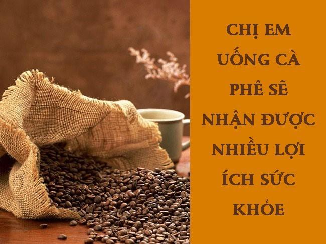 Cà phê tốt như thế nào với phụ nữ và nên uống bao nhiêu là đủ - đây là câu trả lời cho chị em - Ảnh 1.