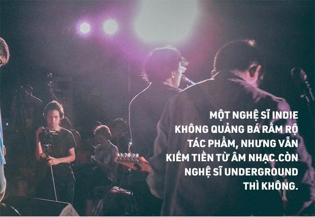 Bạn thích nhạc Underground, tôi lại cuồng Indie, vậy 2 thứ âm nhạc đó khác nhau ở đâu? - Ảnh 7.