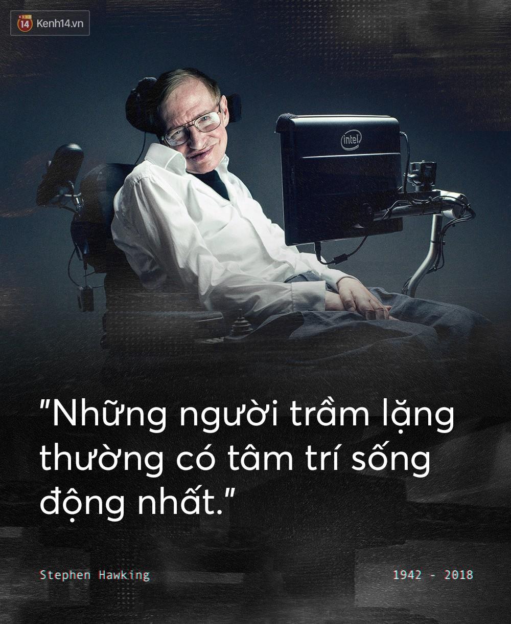 Những câu nói để đời của Stephen Hawking: Từ suy nghĩ giản đơn về cuộc đời cho tới triết lý mang tầm vũ trụ - Ảnh 6.