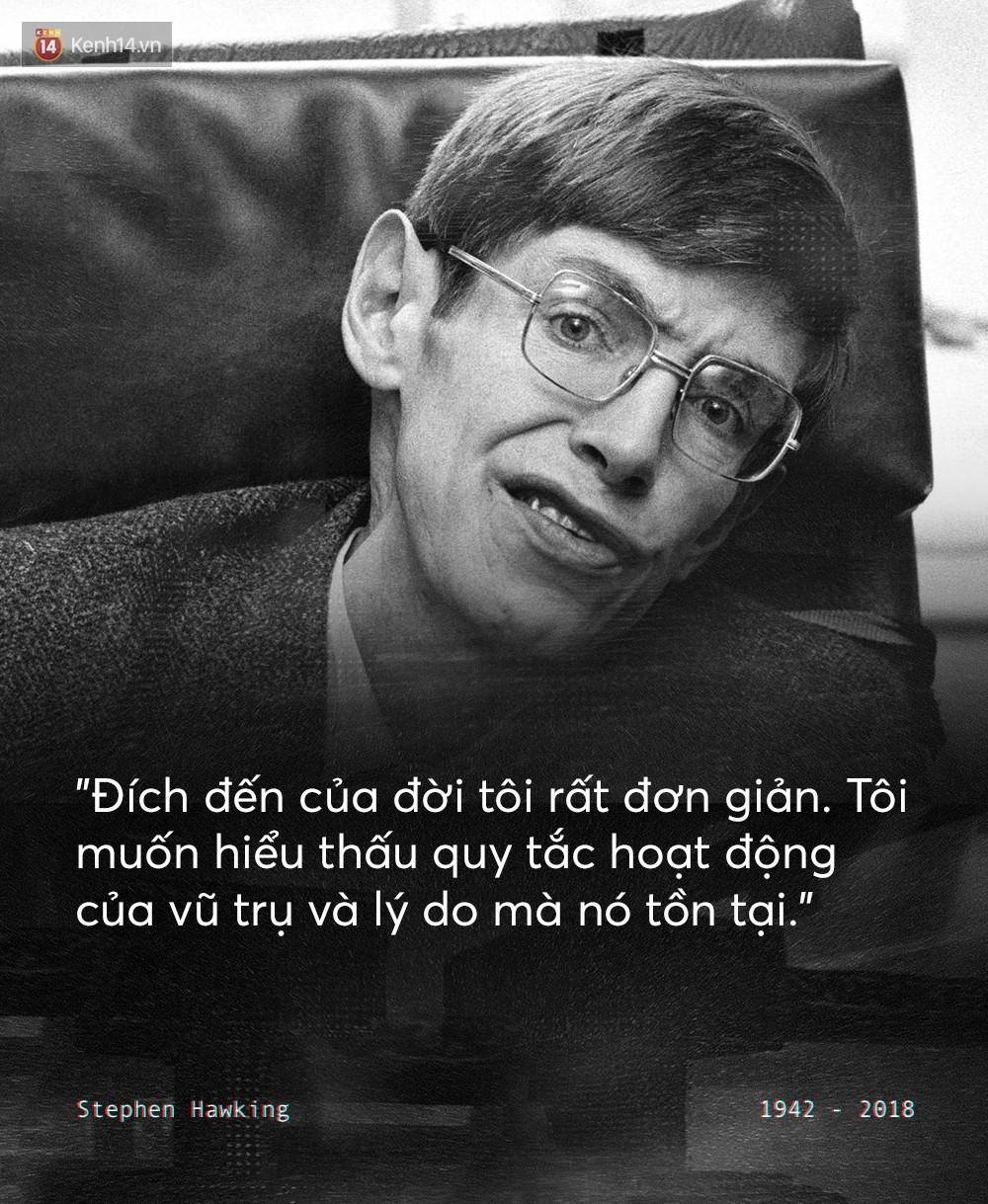 Những câu nói để đời của Stephen Hawking: Từ suy nghĩ giản đơn về cuộc đời cho tới triết lý mang tầm vũ trụ - Ảnh 9.