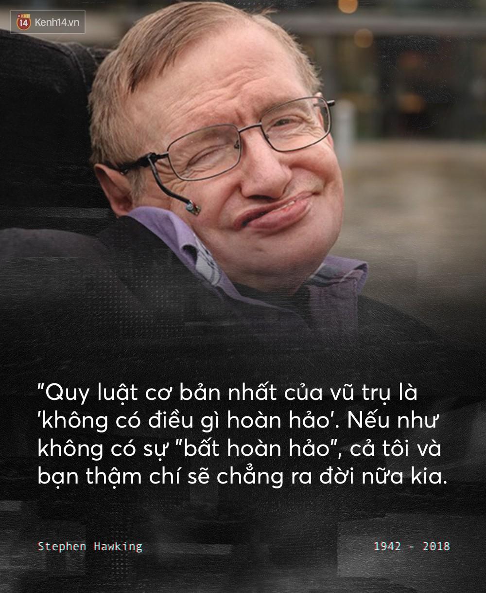 Những câu nói để đời của Stephen Hawking: Từ suy nghĩ giản đơn về cuộc đời cho tới triết lý mang tầm vũ trụ - Ảnh 10.