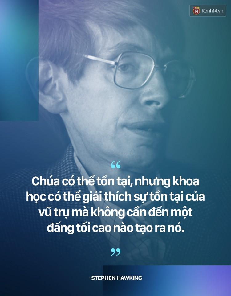 Stephen Hawking và những quan điểm khiến ai nghe cũng phải gật gù đồng ý - Ảnh 6.