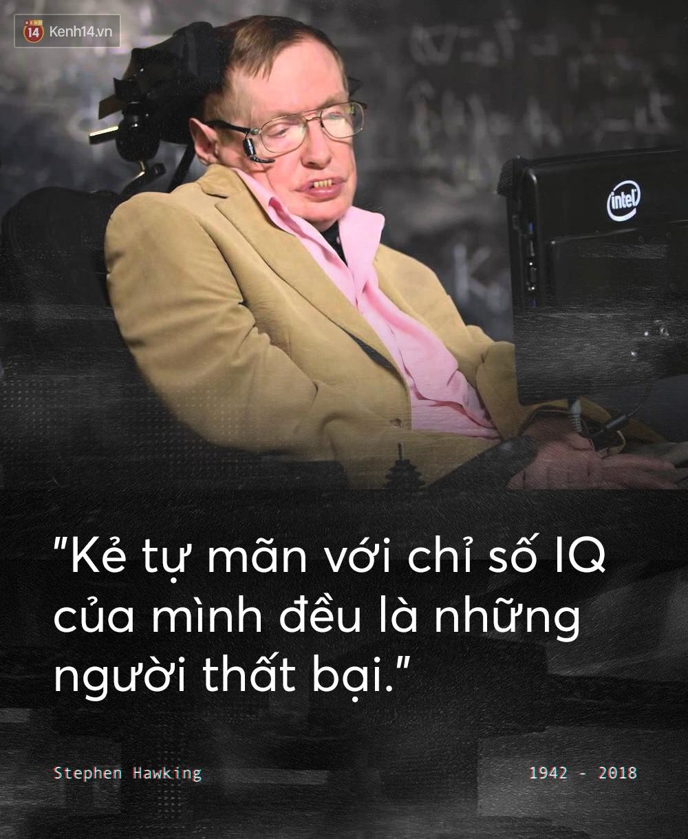 Những câu nói để đời của Stephen Hawking: Từ suy nghĩ giản đơn về cuộc đời cho tới triết lý mang tầm vũ trụ - Ảnh 12.