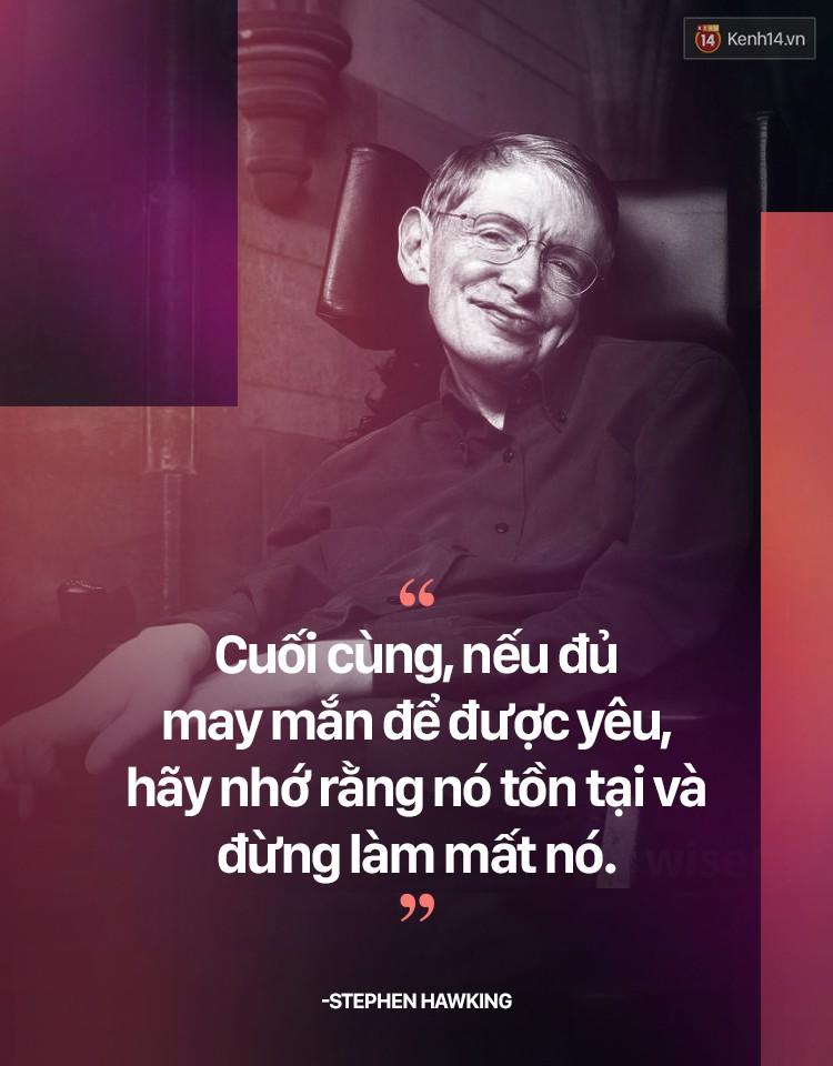Stephen Hawking và những quan điểm khiến ai nghe cũng phải gật gù đồng ý - Ảnh 9.