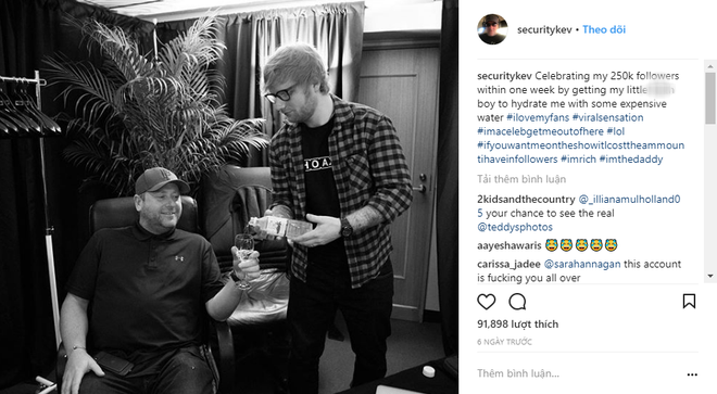 Chuyện làm bảo vệ của người nổi tiếng: Hiếm ai như Ed Sheeran, thuê ngay phải bảo vệ nghiện đem cả hai ra bông đùa - Ảnh 8.