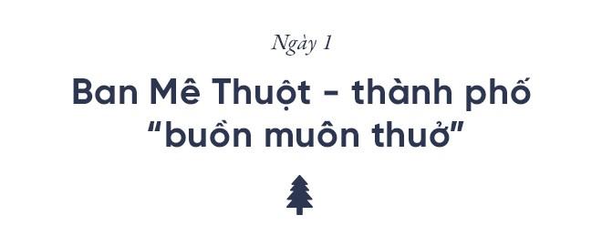 Nếu thích một nơi lạ lẫm, để ngắm Việt Nam hùng vĩ hoang sơ thì hè này hãy ghé thăm Đắk Lắk - Ảnh 4.