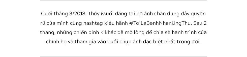 #ToiLaBenhNhanUngThu: Từ hashtag kiêu hãnh của Thủy Muối đến hành trình rất đẹp của các chiến binh ung thư - Ảnh 1.