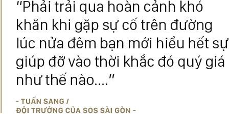 Những chàng trai bao đồng trong biệt đội cứu hộ miễn phí lúc nửa đêm ở Sài Gòn: Chuyện nhỏ xíu thôi mà! - Ảnh 7.