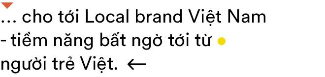 Local Brands: Câu chuyện những người trẻ đi tìm màu sắc mới cho thời trang Việt Nam - Ảnh 4.