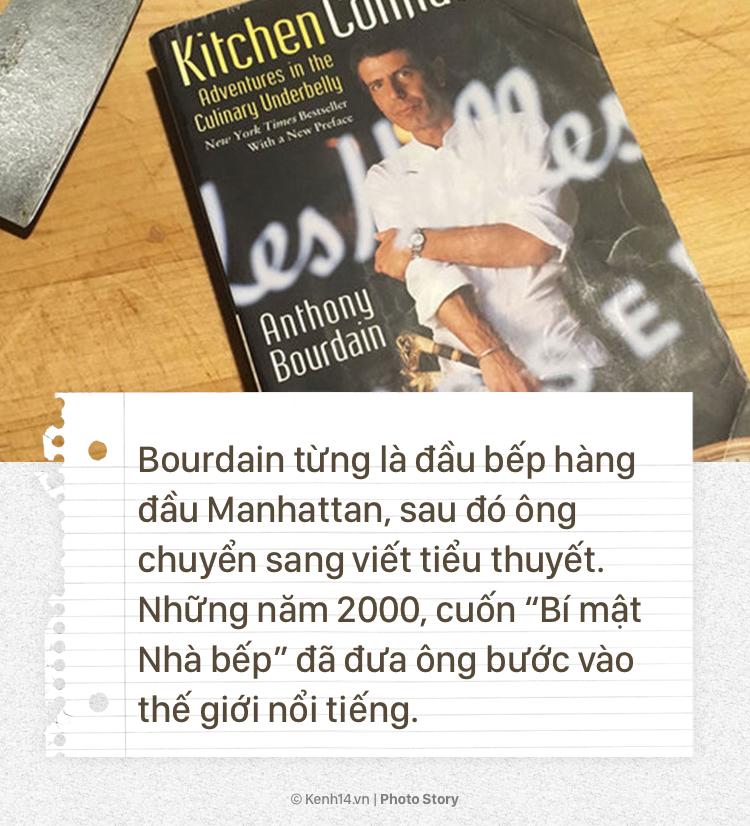 Anthony Bourdain và hành trình cống hiến cho ẩm thực của người đầu bếp tài hoa này - Ảnh 3.