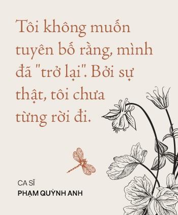 Phạm Quỳnh Anh: Tôi đang sống thật với âm nhạc, không phải trở lại để chạy đua, so đo với ai - Ảnh 2.