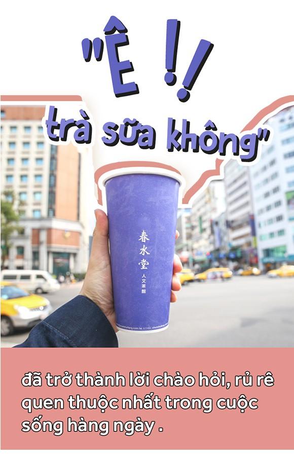 Nền văn hóa trà sữa - một sở thích nhất thời hay là đế chế lâu đời sẽ trường tồn với thời gian? - Ảnh 9.