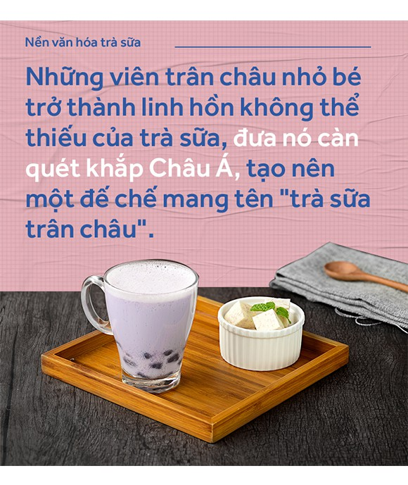 Nền văn hóa trà sữa - một sở thích nhất thời hay là đế chế lâu đời sẽ trường tồn với thời gian? - Ảnh 3.