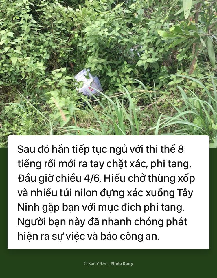 Toàn cảnh vụ án rúng động dư luận: Giết bạn gái cũ ở Sài Gòn, ôm thi thể ngủ 8 tiếng rồi đi phân xác ở Tây Ninh - Ảnh 7.