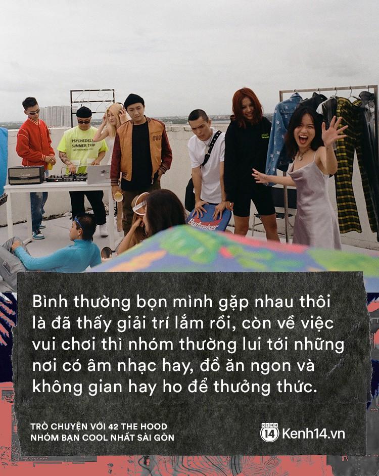 Gặp 42 The Hood - hội bạn thân số 1 Sài Gòn với toàn ông bà chủ vừa sống chất, vừa giỏi kinh doanh - Ảnh 11.