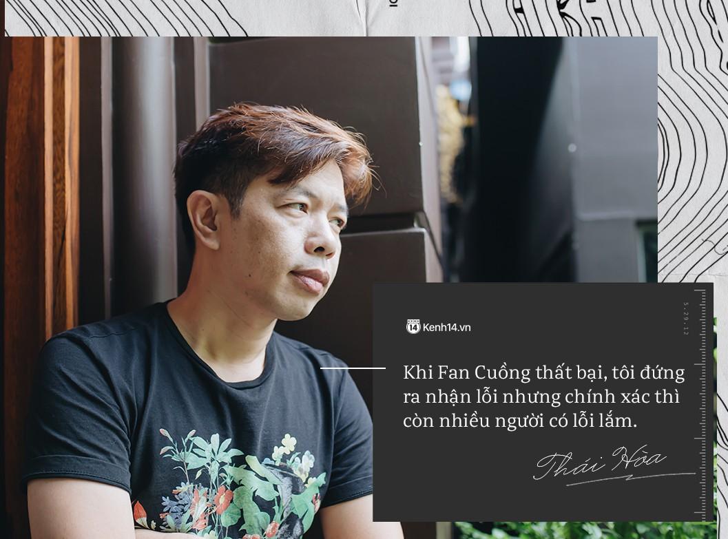 Thái Hòa: Khi Fan Cuồng thất bại tôi đứng ra nhận lỗi, nhưng không chỉ một mình tôi có lỗi! - Ảnh 3.