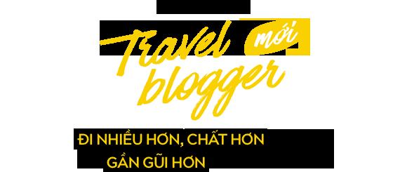 Travel blogger thế hệ 2.0: Chưa bao giờ người trẻ Việt đi nhiều và chất như vậy! - Ảnh 1.