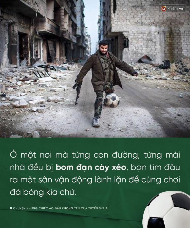 Chuyện những chiếc áo đấu không tên của tuyển Syria: Giấc mơ bóng đá từ nơi còn chẳng hề có sân vận động - Ảnh 1.