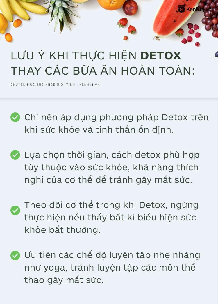 Lưu ý cần biết khi thực hiện lộ trình Detox thay các bữa ăn hoàn toàn để giảm cân - Ảnh 5.
