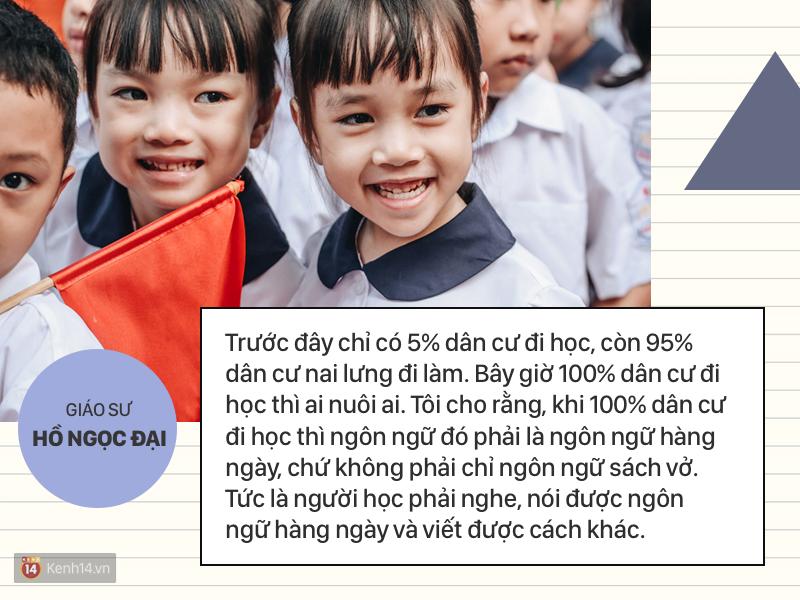 Clip những phát ngôn ấn tượng của GS Hồ Ngọc Đại: Làm giáo dục thì xin khẳng định không ai giỏi hơn tôi! - Ảnh 7.