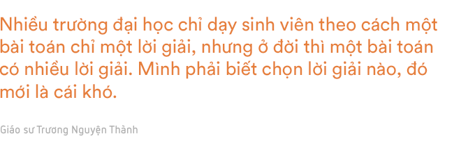 GS-TS Trương Nguyện Thành nói về sinh viên và người trẻ Việt: Đi làm thuê để học, đừng làm thuê để sống - Ảnh 18.