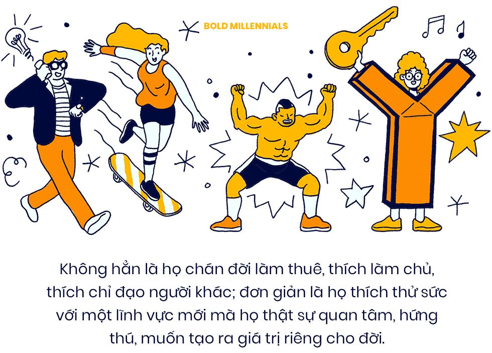 Bold Millennials: Câu chuyện về một thế hệ không còn trẻ lắm nhưng đã và đang sống một đời rất đậm - Ảnh 4.
