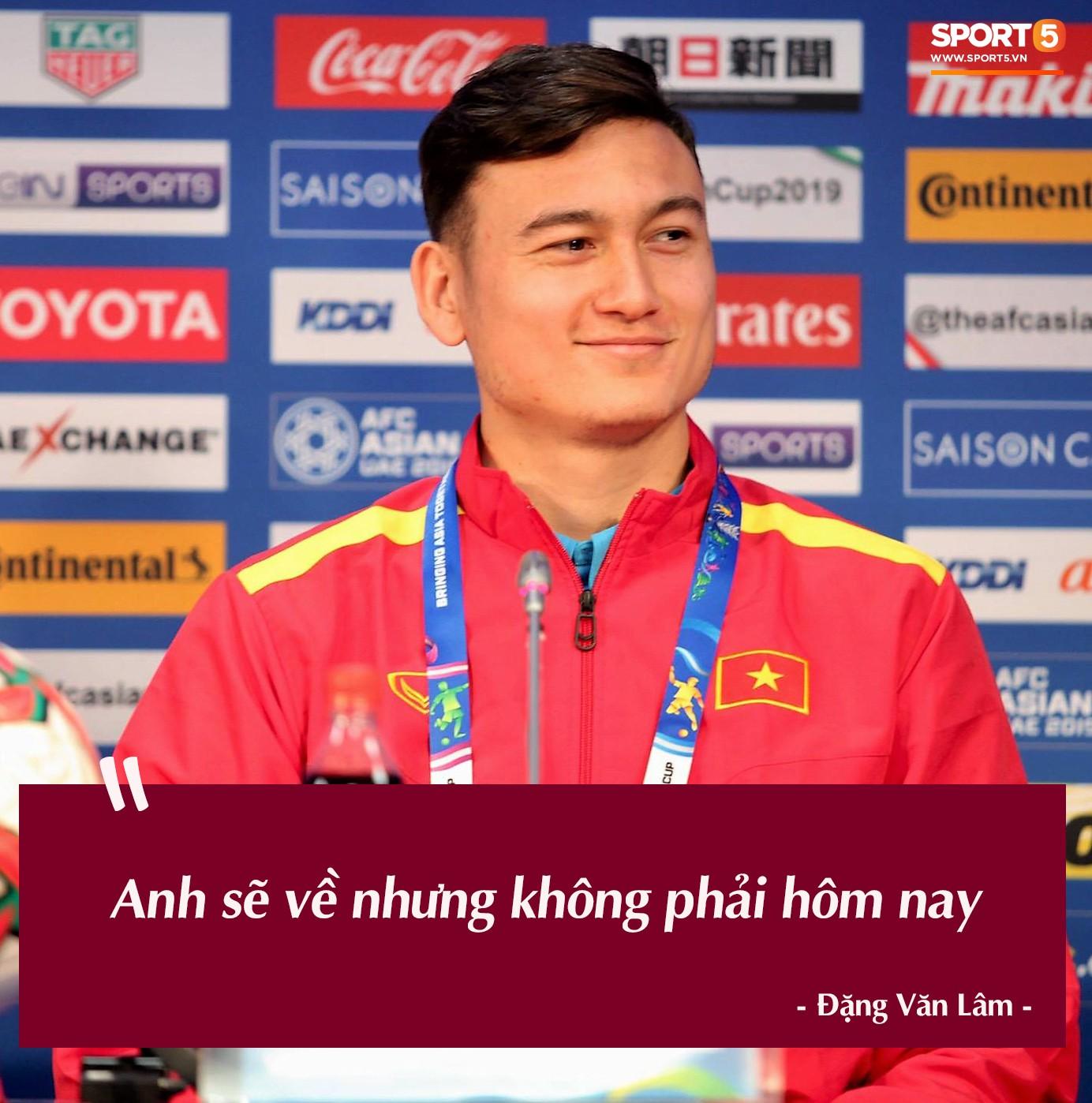 Trước vòng đấu loại trực tiếp Asian Cup 2019, Đặng Văn Lâm tuyên bố: Anh sẽ về, nhưng không phải hôm nay - Ảnh 8.