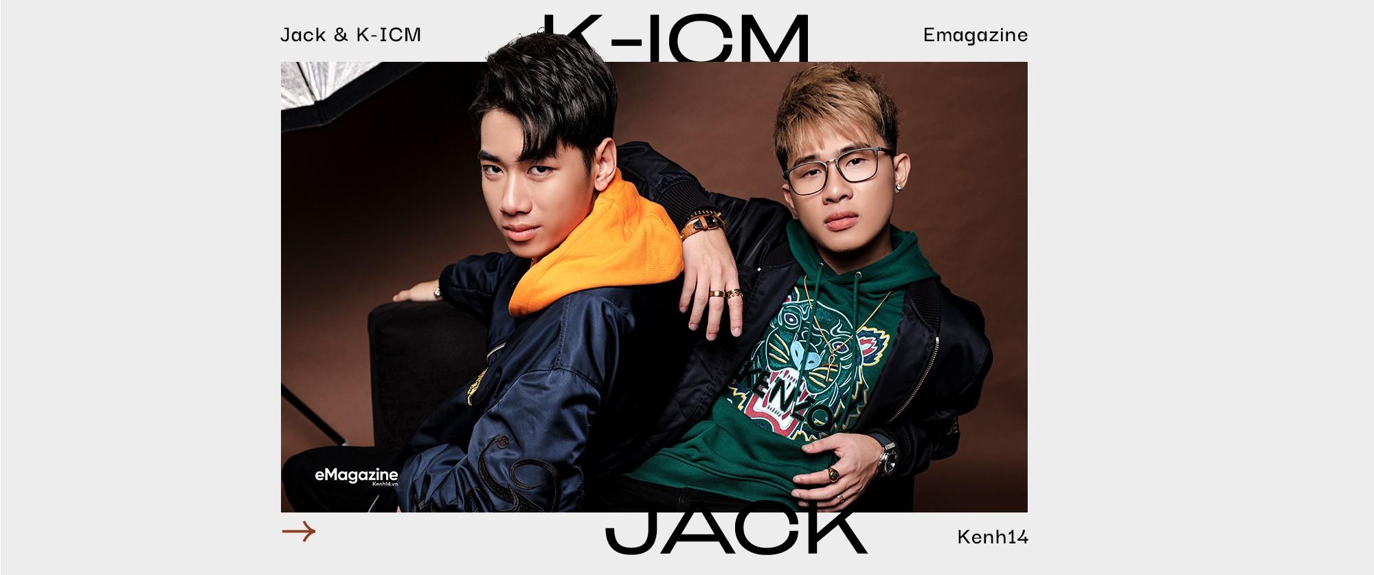 """JACK & K-ICM: """"Tụi em là người nhà quê, với ước mơ mang dân tộc đi ra thế giới - Ảnh 24."""