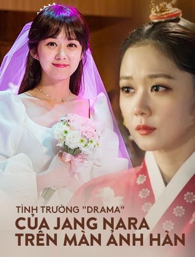 """Tình trường màn ảnh của """"gái ế"""" Jang Nara: Hoàng hậu bị """"tiểu tam"""" cướp chồng gắt sao bằng hôn nhân vì tình một đêm"""