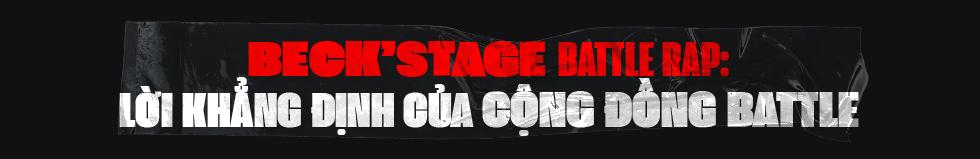 """Beck'Stage Battle Rap: Giải đấu khủng nhất của rap Việt Nam và lời khẳng định """"We are Striver"""" - Ảnh 9."""