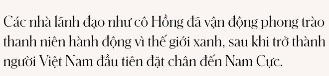 Anh hùng khí hậu Hoàng Thị Minh Hồng: Thà thắp lên một ngọn nến còn hơn ngồi đó nguyền rủa bóng tối - Ảnh 3.