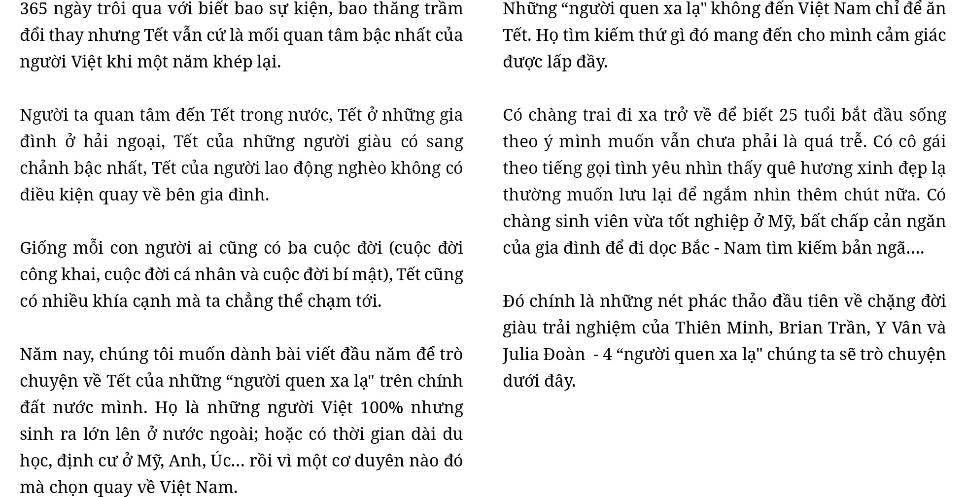 """""""Người quen xa lạ"""" ăn Tết Việt: Chuyến đi tìm về hương vị thịt mỡ dưa hành hay chạm đến gốc rễ của câu hỏi tôi là ai? - Ảnh 2."""
