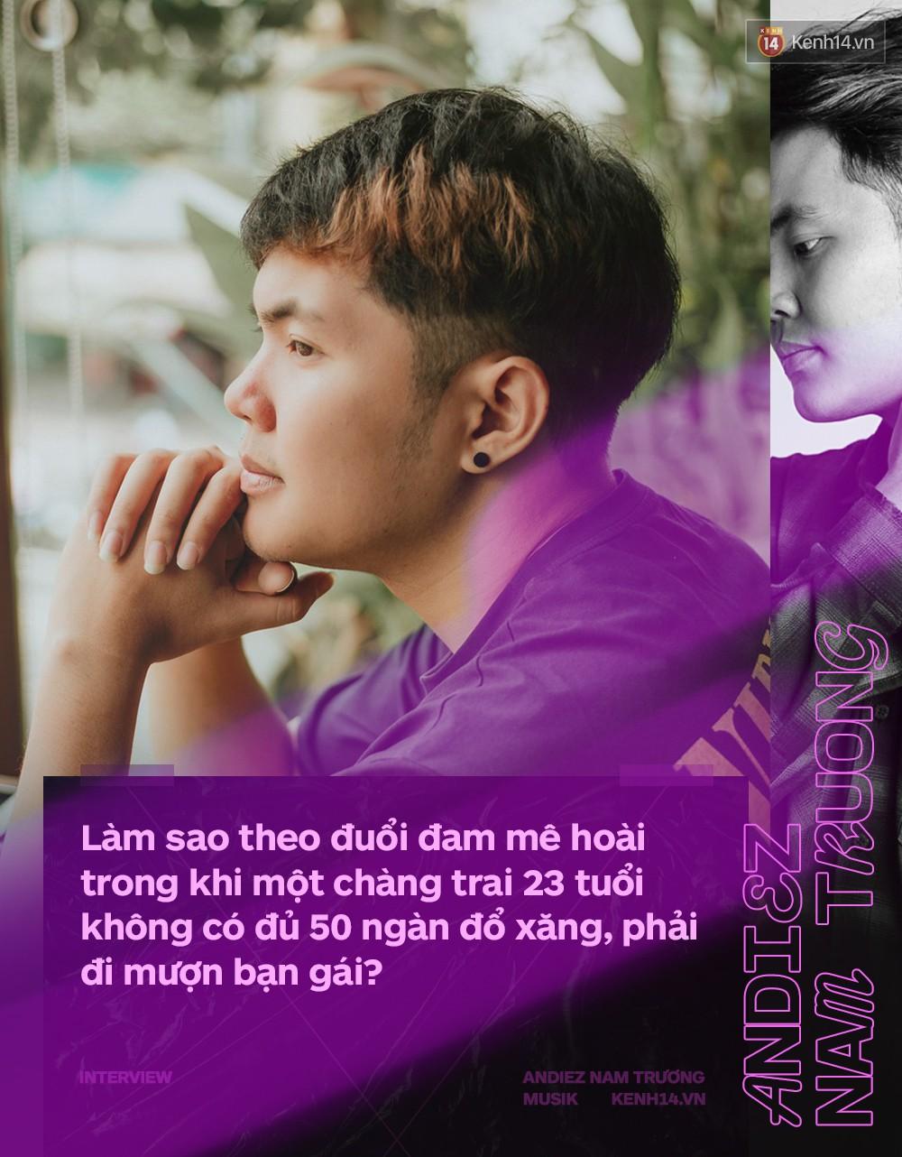 Andiez Nam Trương: Suýt từ bỏ âm nhạc vì thấy mình bất tài, không có nổi 50 ngàn đổ xăng, phải đi mượn bạn gái - Ảnh 4.