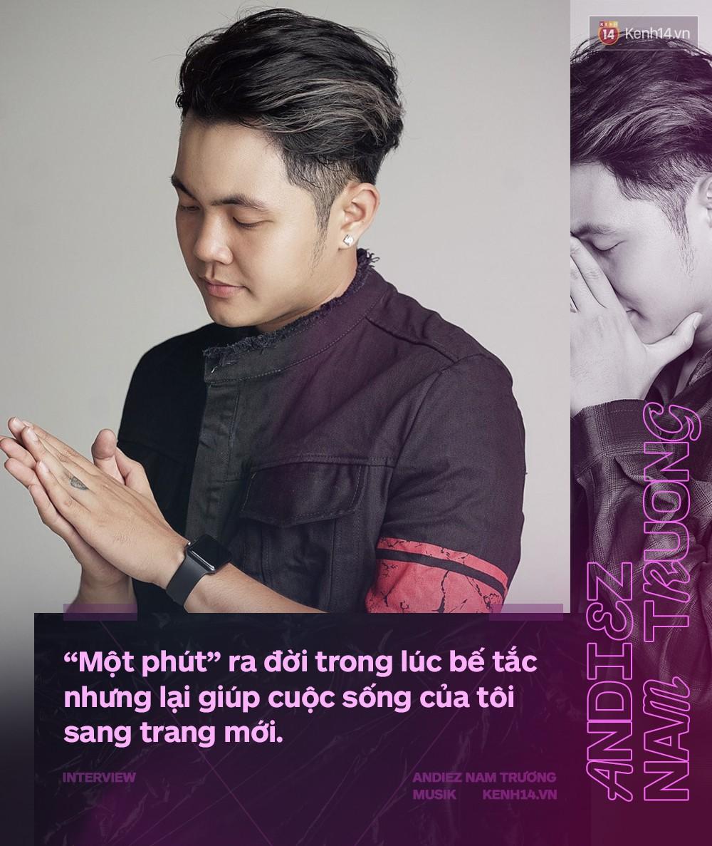 Andiez Nam Trương: Suýt từ bỏ âm nhạc vì thấy mình bất tài, không có nổi 50 ngàn đổ xăng, phải đi mượn bạn gái - Ảnh 6.