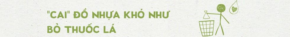 Anh hùng khí hậu Minh Hồng: Zero Waste không phải là giảm việc vứt đi, mà là… giảm mua - Ảnh 7.
