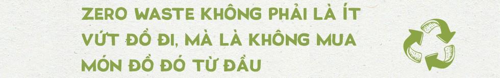 Anh hùng khí hậu Minh Hồng: Zero Waste không phải là giảm việc vứt đi, mà là… giảm mua - Ảnh 4.