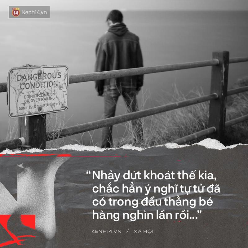 Người trẻ Việt nhìn thấy chính mình vụ nam sinh nhảy cầu tự vẫn trước mặt mẹ: Chúng ta năm ấy đã suýt đi đến bước đường này - Ảnh 3.