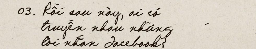 Thời buổi nào rồi còn viết thư tay: Thời của tình yêu, những vấn vương và đôi lời không dám nói - Ảnh 6.