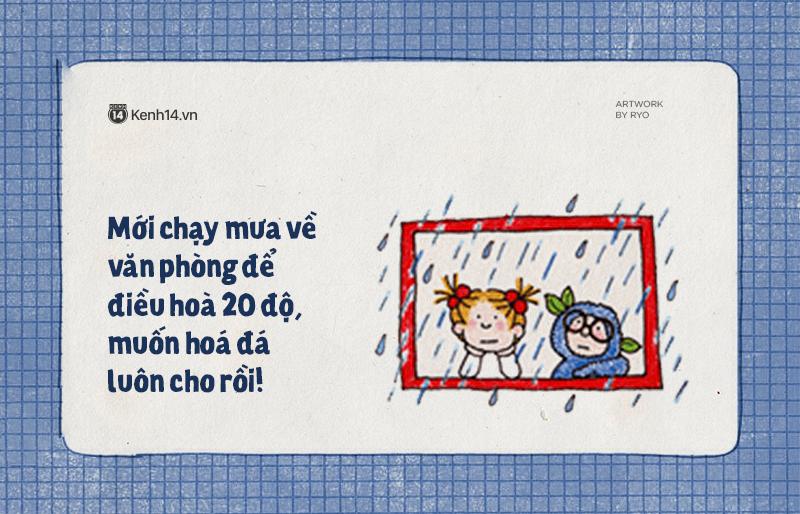 Sài Gòn những ngày mưa là chỉ muốn buông xuôi hết, mặc kệ đúng sai để nằm dài ra ngủ - Ảnh 7.