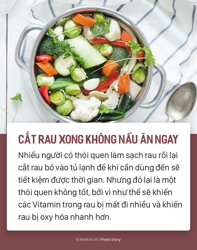 Những sai lầm khi chế biến khiến rau xanh mất dưỡng chất và không tốt cho sức khỏe - Ảnh 9.
