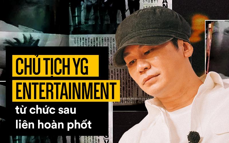Hạn nhà YG chưa dừng lại: Sau khi bố Yang rút khỏi ghế chủ tịch, em trai cũng từ luôn chức CEO - Ảnh 1.