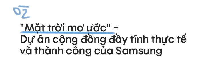 """""""Theo ánh sáng mà đi"""" - Câu chuyện đẹp về cách mà Samsung đã hiện thực hoá một chiến dịch cho cộng đồng - Ảnh 5."""