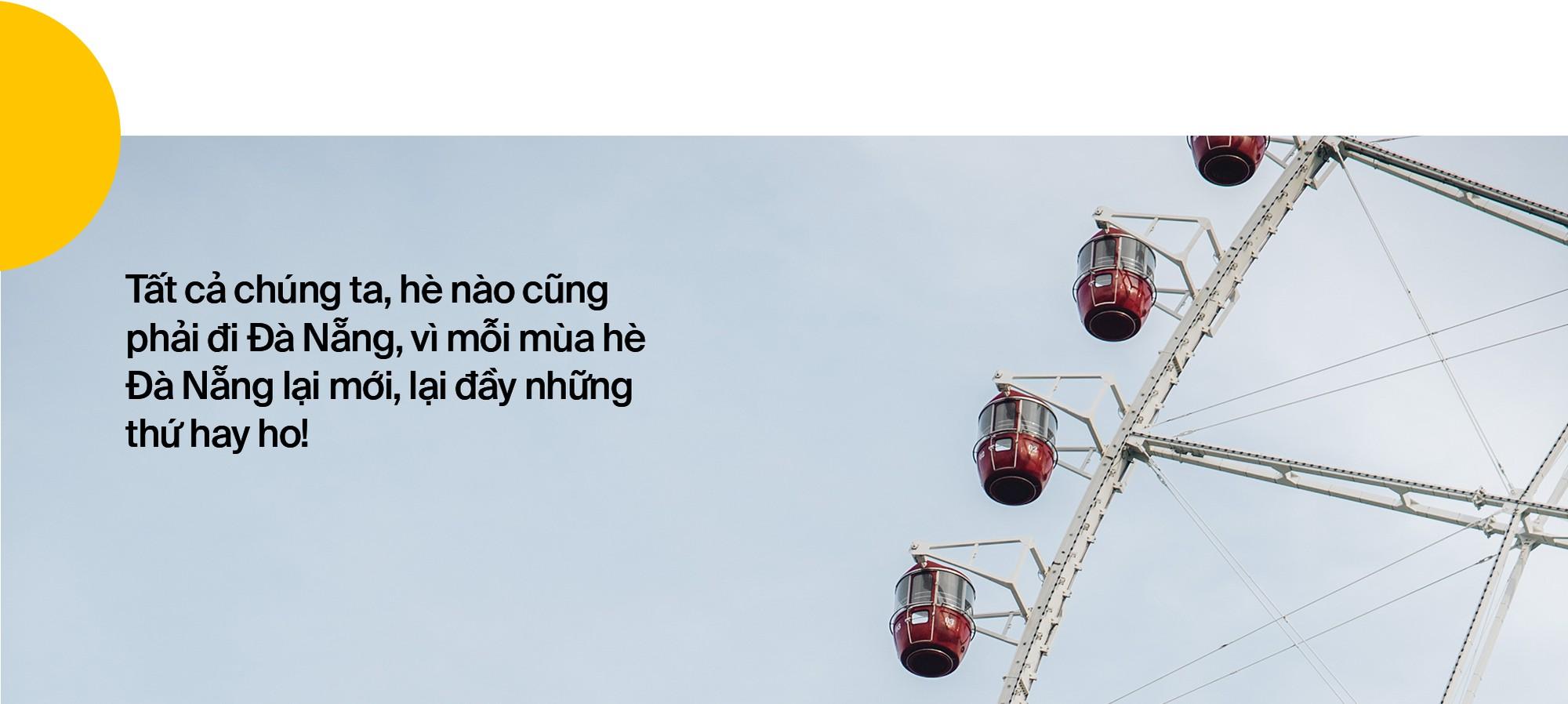 Tất cả chúng ta, hè nào cũng phải đi Đà Nẵng, vì mỗi mùa hè Đà Nẵng lại mới, lại đầy những thứ hay ho! - Ảnh 39.